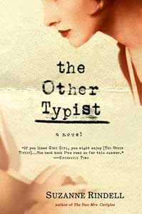 A lightly yellowed piece of typing paper with a crease across the cover serves as the background for the book cover for The Other Typist. In the top right corner is the partial profile of a white woman. In the bottom left corner, is the image of someone typing, which has been blurred to imply fast typing.