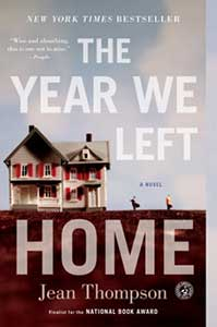 The book cover for The Year We Left Home shows a house with two kids running in the dirt yard.