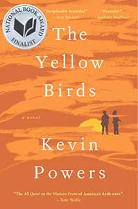 The book cover for The Yellow Birds shows the land and sky in two shades of orange. On the horizon, is a yellow sun. Two people walk towards the sun.