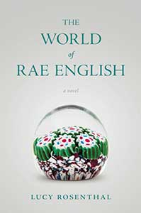 A stark gray background highlights a glass sphere with flowers inside which is in the center of the book cover for The World of Rae English.