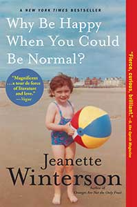 The book cover for Why Be Happy When You Could Be Normal shows a photo of the author as a little girl wearing a bathing suit and holding a beach ball standing on a beach.