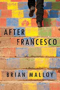 Book cover for After Francesco has concrete steps that are multi-colored by faded paint. The bottom half of two legs are shown wearing black pants and shoes and walking up steps.