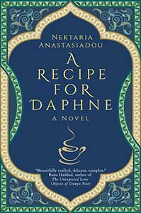 The book cover for A Recipe for Daphne has innate scrollwork. Under the title is the outline of a teacup with steam rising out of it.