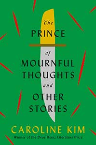 The book cover for The Prince of Mournful Thoughts and Other Stories is green with an illustration of a knife in the center. The knife has a yellow handle. Red cuts are spread out over the cover.