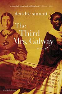 The book cover for The Third Mrs. Galway shows what looks like two tintypes—one of a white woman and one of a Black woman, both wearing hoop skirts.