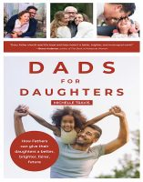 Dads for Daughters, by Michelle Travis