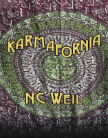Karmafornia, by NC Weil