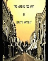 Two Murders Too Many, by Bluette Matthey